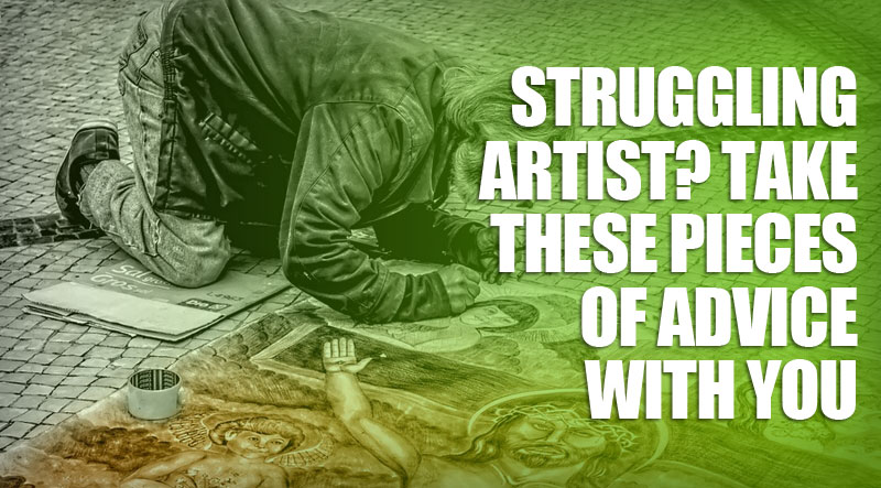 featured2 - Struggling Artist? Take These Pieces of Advice with You