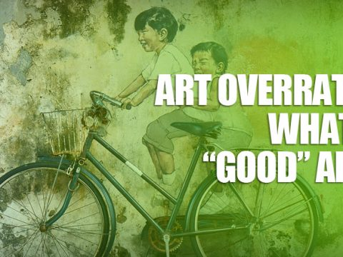 "featured4 480x360 - Art Overrated: What Is ""Good"" Art?"