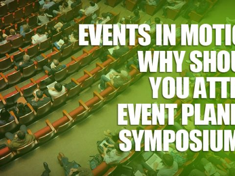featured6 480x360 - Events In Motion: Why Should You Attend Event Planner Symposiums?