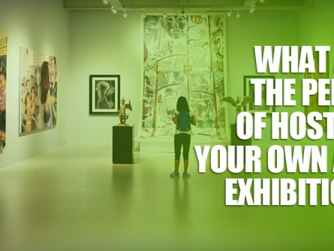 featured10 480x360 - What Are the Perks of Hosting Your Own Art Exhibition?